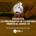DECRETOS DE LA PRESIDENCIA DE LA REPÚBLICA Y DOCUMENTOS IMPORTANTES FRENTE AL COVID-19